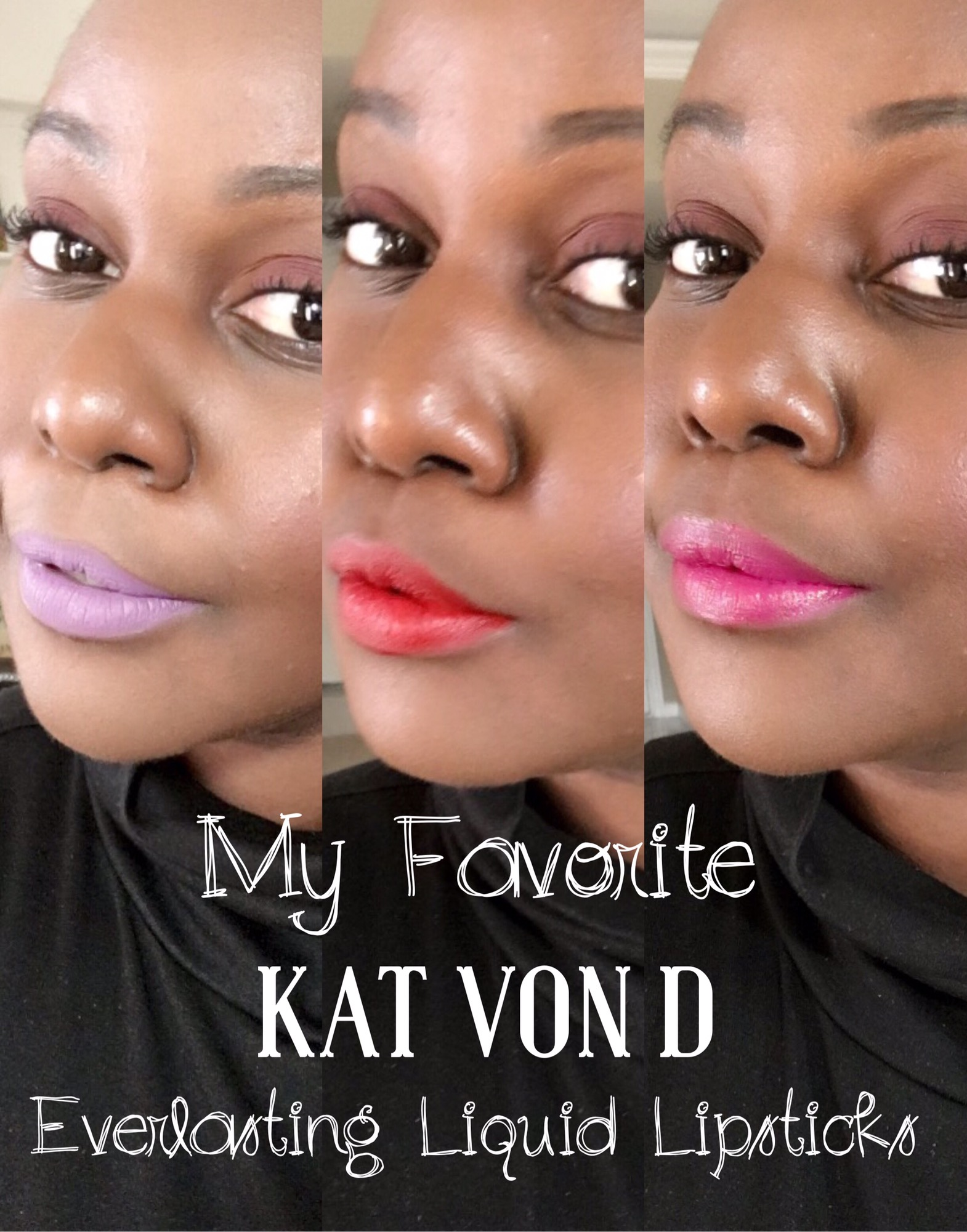 Kat Von D Everlasting Liquid Lipsticks Review on Dark Skin Black Women of color